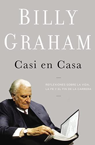 9781602557017: Casi en casa: Reflexiones sobre la vida, la fe y el fin de la carrera (Spanish Edition)