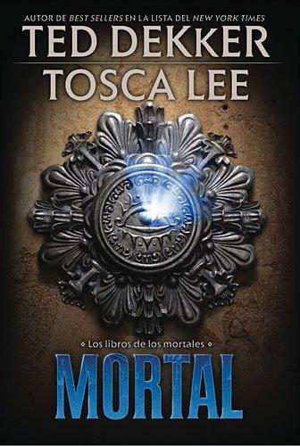 9781602557949: Mortal (Spanish Edition)