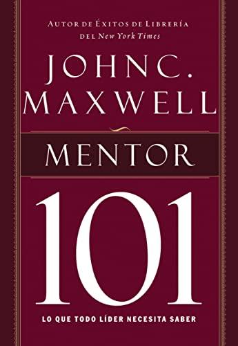 9781602558458: Mentor 101