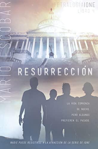 9781602558977: Resurrección (Tetralogia Ione) (Spanish Edition)