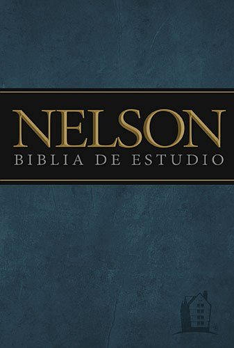 9781602559042: Biblia de estudio Nelson (Spanish Edition)