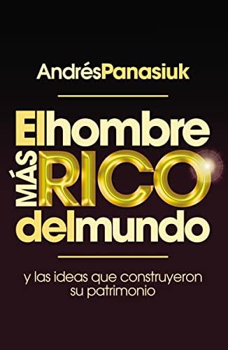 HOMBRE MAS RICO DEL MUNDO  EL