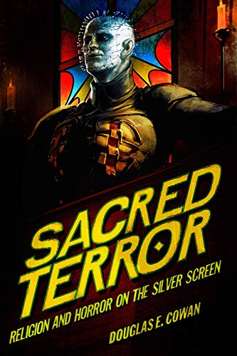 9781602580183: Sacred Terror: Religion and Horror on the Silver Screen