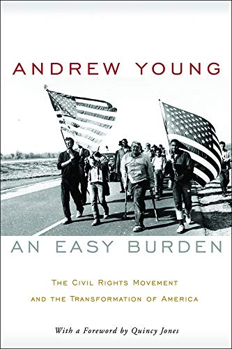 9781602580732: An Easy Burden: The Civil Rights Movement and the Transformation of America