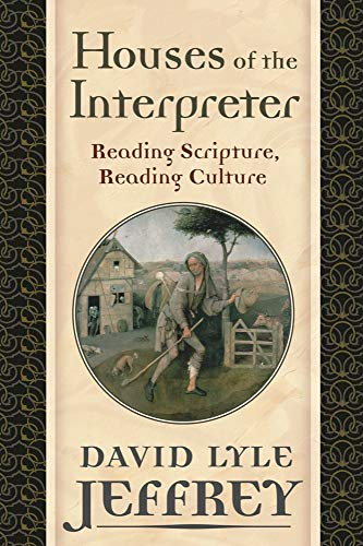 9781602582392: Houses of the Interpreter: Reading Scripture, Reading Culture (Provost Series)