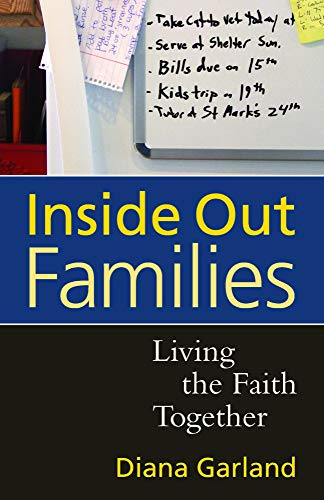 Inside Out Families: Garland, Diana R.