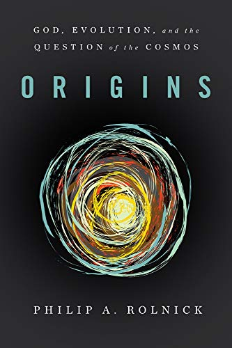 9781602583689: Origins: God, Evolution, and the Question of the Cosmos