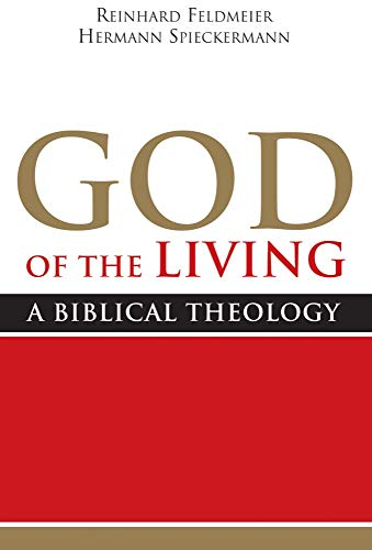 9781602583955: God of the Living: A Biblical Theology