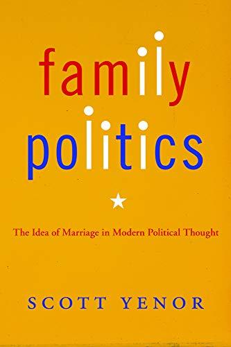 Family Politics: Yenor, Scott