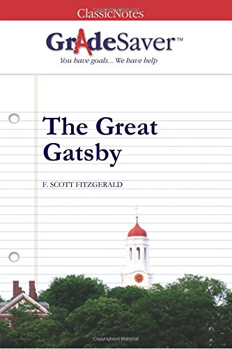 9781602590342: GradeSaver(tm) ClassicNotes The Great Gatsby