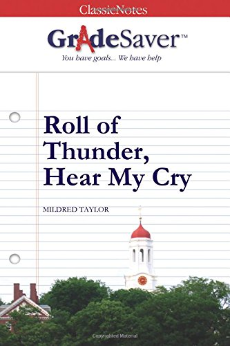 9781602590496: GradeSaver(tm) ClassicNotes Roll of Thunder, Hear My Cry