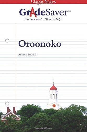 9781602590502: GradeSaver(tm) ClassicNotes Oroonoko