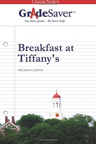 9781602590533: GradeSaver(tm) ClassicNotes Breakfast at Tiffany's