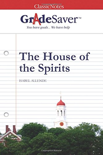 9781602590878: GradeSaver (tm) ClassicNotes The House of the Spirits