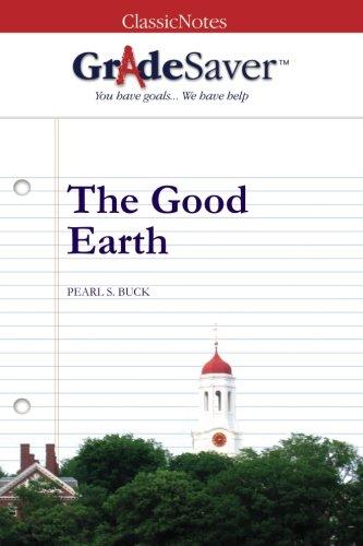 9781602590908: GradeSaver (tm) ClassicNotes The Good Earth Study Guide