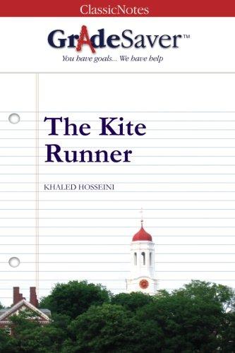 GradeSaver (TM) ClassicNotes The Kite Runner: Study: Tania Asnes, Khaled