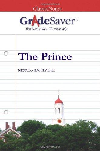 9781602591257: GradeSaver (tm) ClassicNotes The Prince: Study Guide