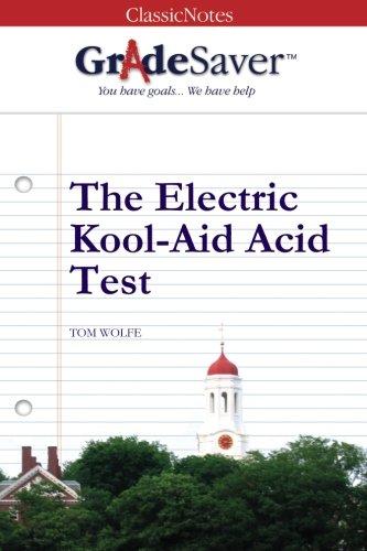 9781602591318: GradeSaver (tm) ClassicNotes The Electric Kool-Aid Acid Test: Study Guide