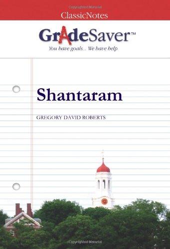 9781602591387: GradeSaver (TM) ClassicNotes Shantaram: Study Guide