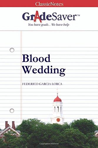 9781602592643: GradeSaver(TM) ClassicNotes: Blood Wedding