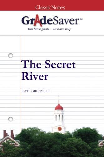 9781602592889: GradeSaver (TM) ClassicNotes: The Secret River