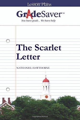 9781602593305: GradeSaver (TM) Lesson Plans: The Scarlet Letter