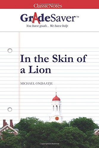 GradeSaver (TM) ClassicNotes: In the Skin of a Lion: Sydney Day