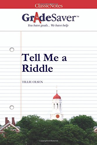 9781602593725: GradeSaver (TM) ClassicNotes: Tell Me A Riddle