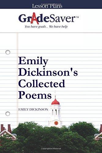 GradeSaver (TM) Lesson Plans: Emily Dickinson's Collected Poems: Eleanor Campisano