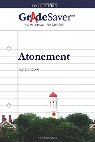 GradeSaver (TM) Lesson Plans: Atonement: Gemma Cooper-Novack