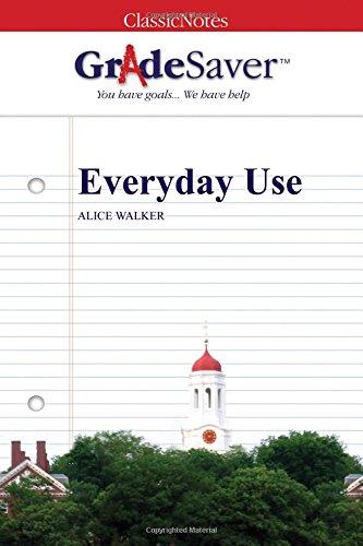 9781602594555: GradeSaver (TM) ClassicNotes: Everyday Use