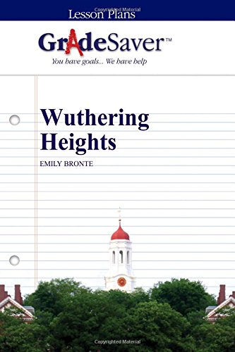 9781602594647: GradeSaver (TM) Lesson Plans: Wuthering Heights