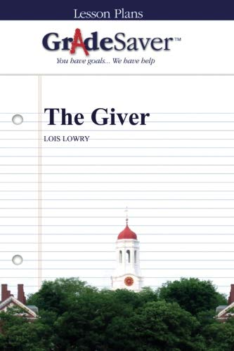 9781602596290: GradeSaver (TM) Lesson Plans: The Giver