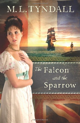 The Falcon and the Sparrow: Tyndall, M L