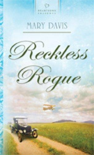 9781602600478: Reckless Rogue (Heartsong Presents, No. 804)