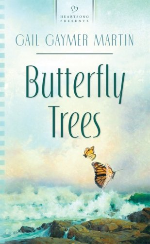 9781602600683: Butterfly Trees (Heartsong Presents, No. 810)