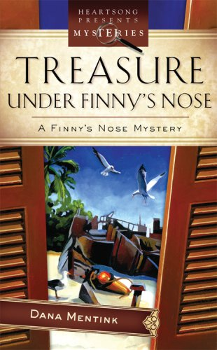 9781602601635: Treasure Under Finny's Nose (Finny's Nose Mystery Series #3) (Heartsong Presents Mysteries #40)