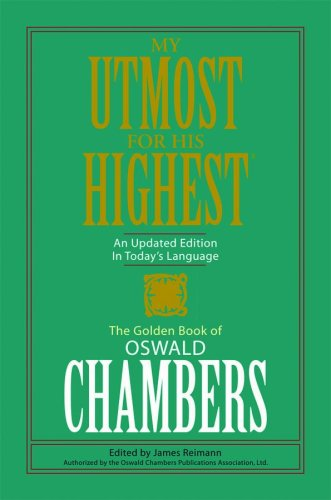 9781602601864: My Utmost For His Highest: Limited PB Edition