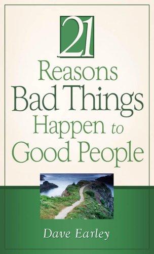 9781602602199: 21 Reasons Bad Things Happen to Good People