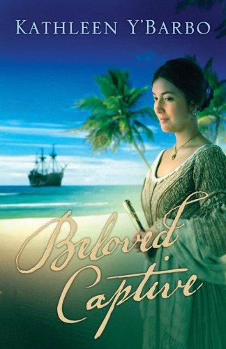 Beloved Captive: Fairweather Keys Series #2 (Truly: Y'Barbo, Kathleen