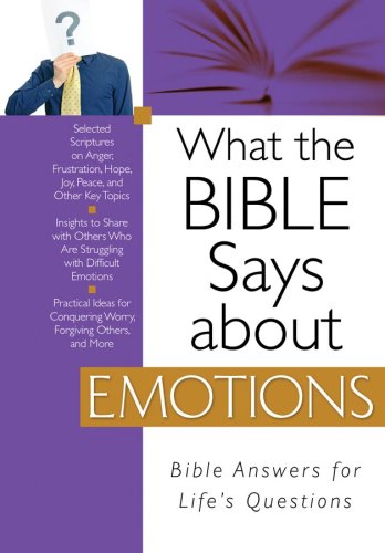 What the Bible Says about Emotions (1602602816) by Christopher D. Hudson