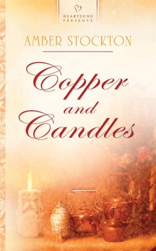 9781602603400: Copper and Candles (Michigan Brides, Book 1)