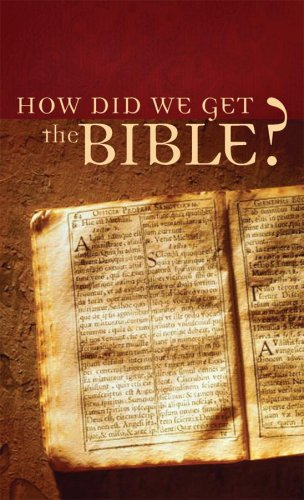 9781602603639: How Did We Get the Bible? (VALUE BOOKS)