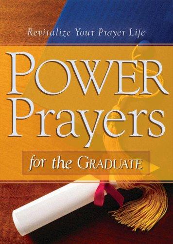 9781602603677: Power Prayers For The Graduate