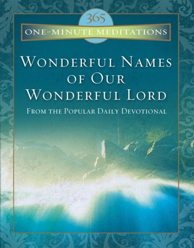 9781602603707: Wonderful Names of Our Wonderful Lord (ONE MINUTE MEDITATIONS)