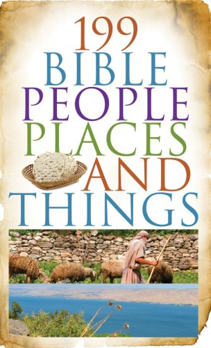 9781602603813: 199 Bible People, Places, and Things (VALUE BOOKS)