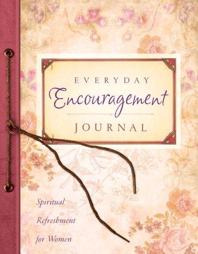 Everyday Encouragement Journal (Spiritual Refreshment for Women): Barbour Publishing