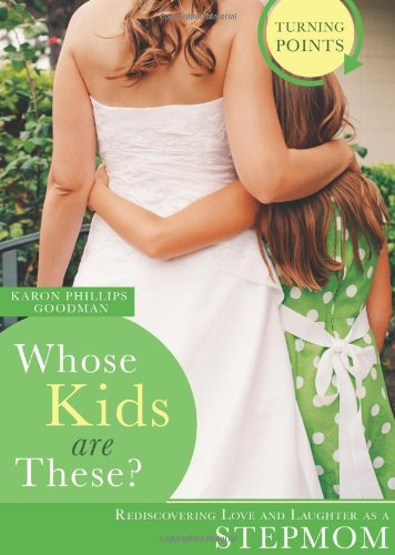 WHOSE KIDS ARE THESE? (Turning Points) (1602604495) by Karon Phillips