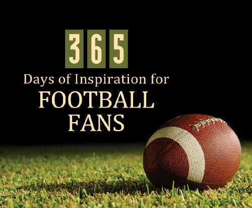 9781602604612: 365 Days Of Inspiration For Football Fans (365 Perpetual Calendars)