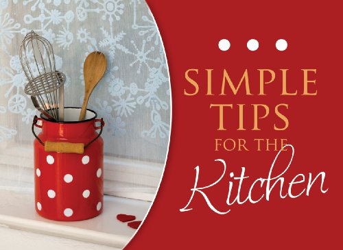 Simple Tips For The Kitchen (LIFE'S LITTLE: Publishing, Barbour